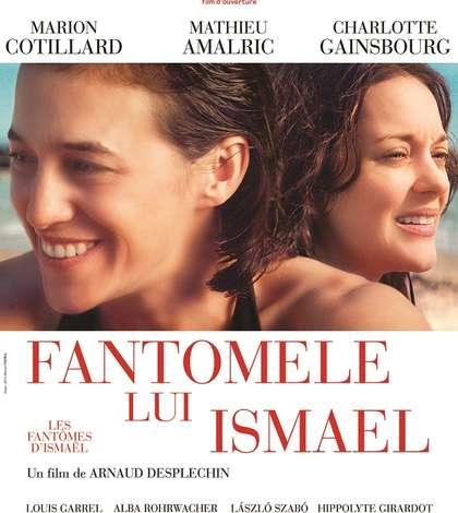Afiș film Les fantômes d'Ismaël / Fantomele lui Ismael, în regia lui Arnaud Desplechin