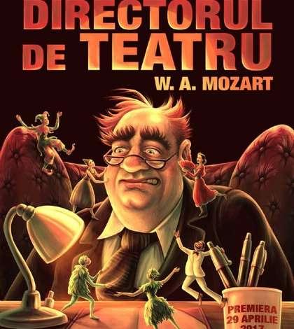 Afiș premiera spectacolului Directorul de teatru